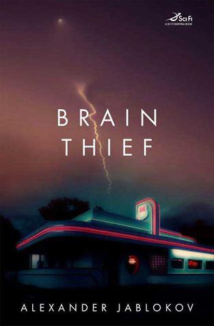 Brain Thief by Alexander Jablokov