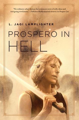 Prospero in Hell by L. Jagi Lamplighter
