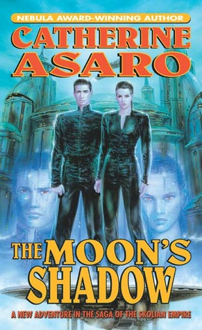 The Moon's Shadow by Catherine Asaro