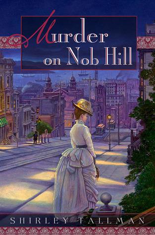 Murder on Nob Hill (Sarah Woolson Mystery, #1)