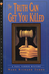 The Truth Can Get You Killed (Paul Turner, #4)