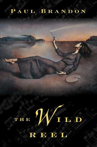 The Wild Reel by Paul Brandon