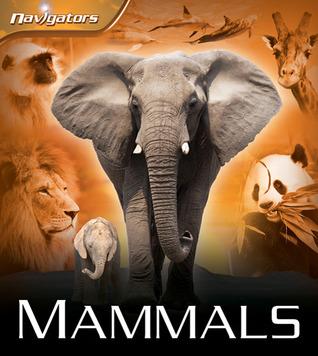 Mammals (Navigators)