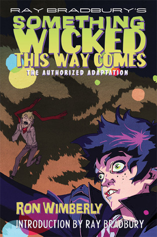 Something Wicked This Way Comes: The Authorized Adaptation
