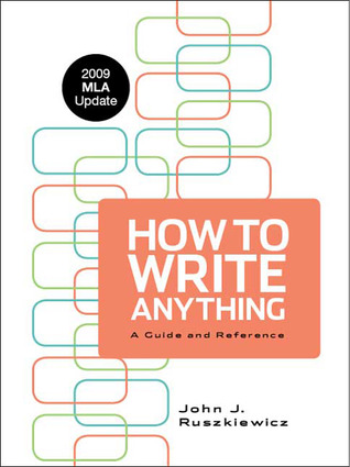 how to write anything As a freelance writer, my business is to know how to write just about anything from news articles to promotional materials as such, i need good reference books for my professional library to help remind how to write those things that i only write occasionally which means anytime i see a book about.
