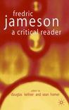 Fredric Jameson: A Critical Reader