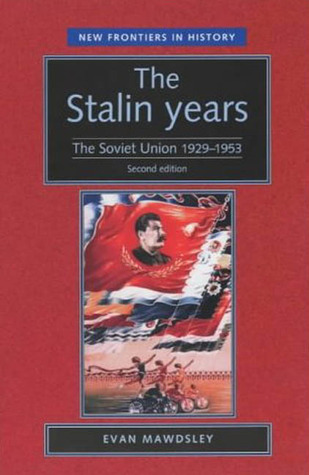 The Stalin Years: The Soviet Union, 1929-53, Second Edition