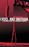 Cruel and Unusual: Punishment and U.S. Culture