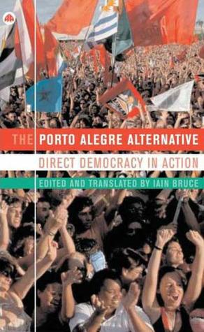 The Porto Alegre Alternative: Direct Democracy in Action
