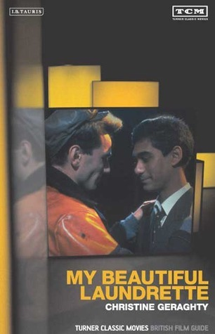 My Beautiful Laundrette: The British Film Guide 9