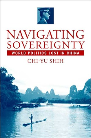 Navigating Sovereignty: World Politics Lost in China Download Epub ebooks