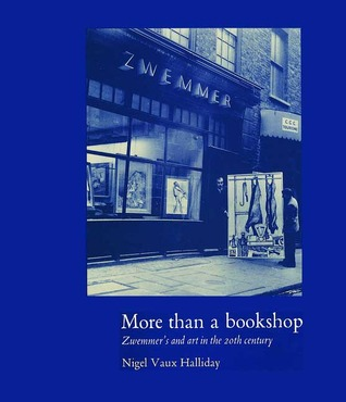 More than a Bookshop: Zwemmer's and Art in the 20th Century