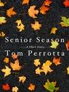 Senior Season