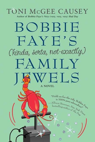 Bobbie Faye's (kinda, sorta, not exactly) Family Jewels (Bobbie Faye, #2)