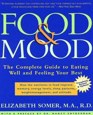 Food & Mood by Elizabeth Somer
