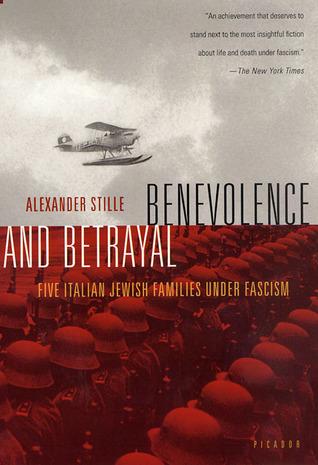 Benevolence and Betrayal by Alexander Stille