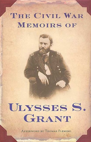 the-civil-war-memoirs-of-ulysses-s-grant