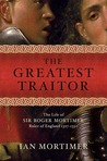 The Greatest Traitor by Ian Mortimer