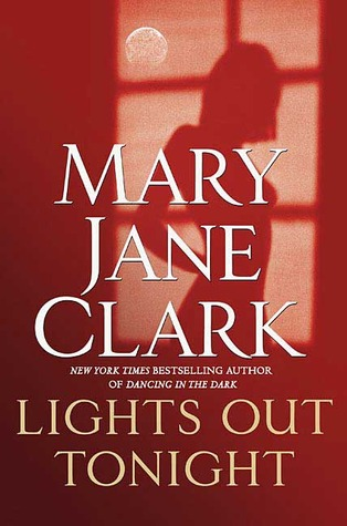 Lights Out Tonight by Mary Jane Clark