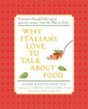 Why Italians Love to Talk About Food by Yelena Kostyukovich