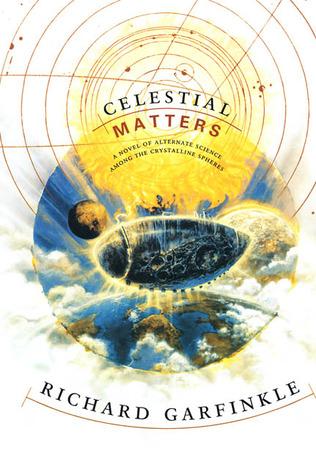 Celestial Matters by Richard Garfinkle