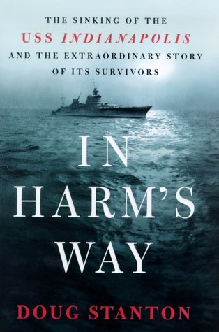 In Harm's Way: The Sinking of the USS Indianapolis