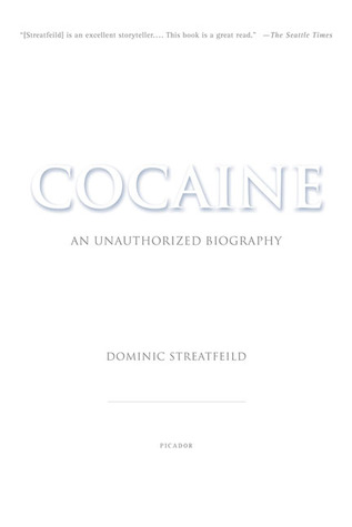 Cocaine: An Unauthorized Biography