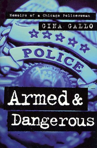 armed-and-dangerous-memoirs-of-a-chicago-policewoman