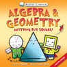 Algebra & Geometry: Anything But Square! (Basher Science)