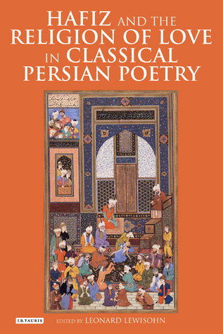 hafiz-and-the-religion-of-love-in-classical-persian-poetry