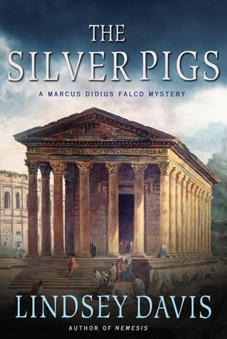 The Silver Pigs (Marco Didius Falco, #1)