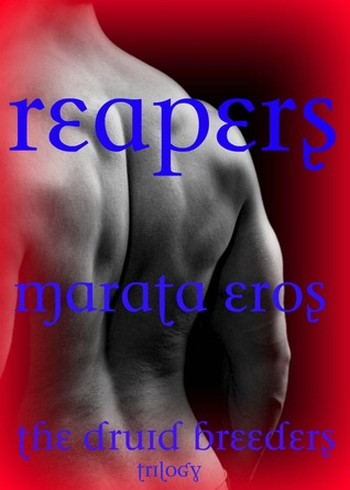 Reapers by Marata Eros