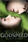 Godspeed - Die Reise beginnt by Beth Revis