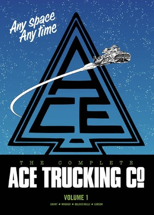 The Complete Ace Trucking Co., Vol. 1