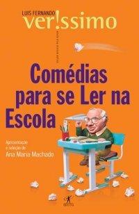 Comédias para se Ler na Escola by Luis Fernando Verissimo