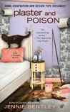 Plaster and Poison (A Do-It-Yourself Mystery, #3)