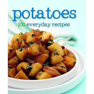 Potatoes 100 Everyday Recipes