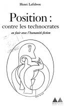 Position: Contre les Technocrates. En Finir Avec L'humanité-Fiction