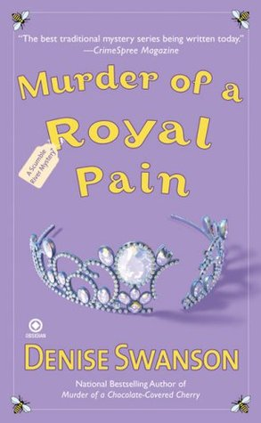 Murder of a Royal Pain by Denise Swanson