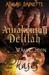 Awakening Delilah (Waking Moon: Phases, #4)