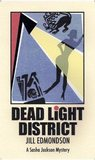 Dead Light District by Jill Edmondson