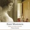 Nimettömät by Enni Mustonen