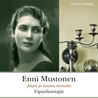 Lipunkantajat by Enni Mustonen