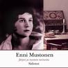 Sidotut by Enni Mustonen