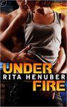 Under Fire  (Under Fire #1)