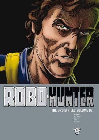 Robo-Hunter: The Droid Files, Vol. 2