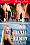 No Bag Limit (Liberty Springs, Wyoming, #1)