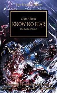 Know No Fear (The Horus Heresy #19)