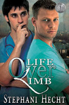 Life Over Limb by Stephani Hecht