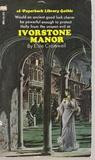 Ivorstone Manor